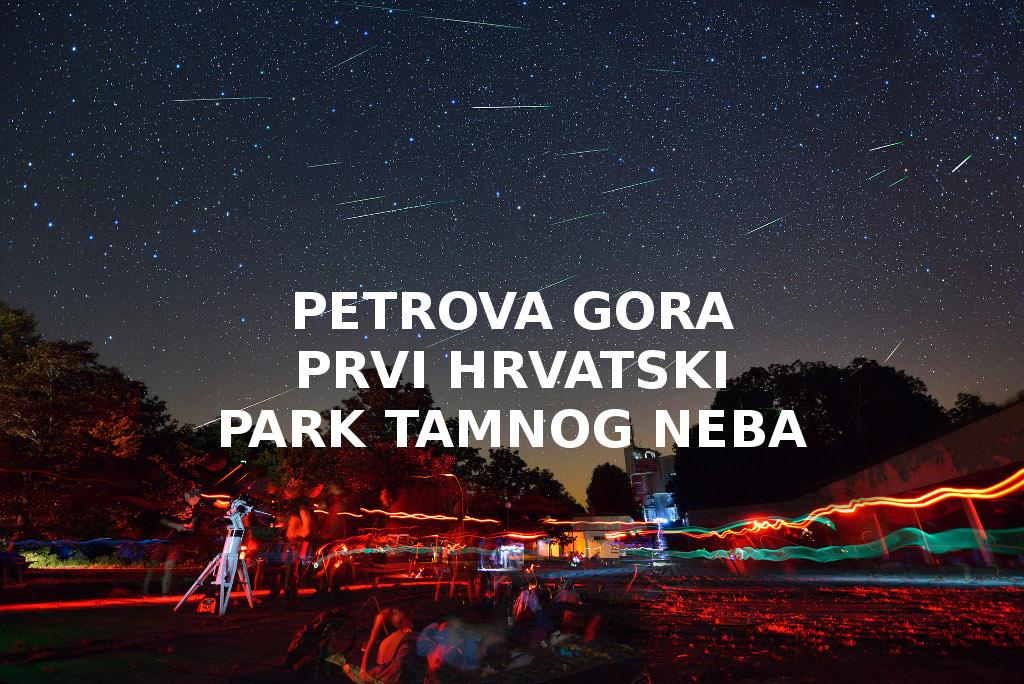 Petrova gora – prvi međunarodni park tamnog neba u Hrvatskoj