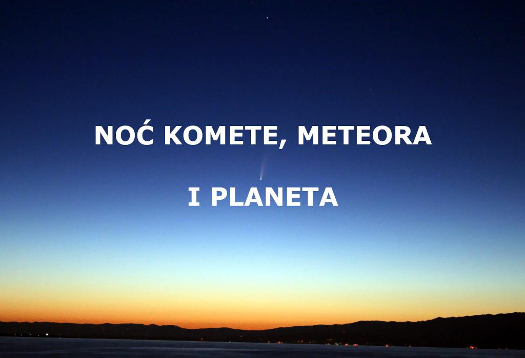 Noć komete, meteora i planeta